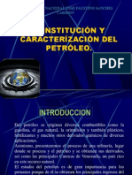 CONSTITUCIÓN Y CARACTERIZACIÓN DEL PETRÓLEO