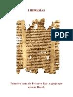 I Heresias - Primeira carta do Tetrarca Ruy à igreja que está no Brasil