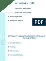 P3-CAPÍTULO 4 – ENCAPSULAMENTO ,HERANÇA E POLIMORFISMO