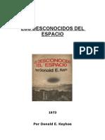 Los Desconocidos Del Espacio - Donald E. Keyhoe