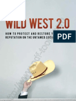 Wild West 2.0 How to Protect and Restore Your Reputation on the Untamed Social Frontier