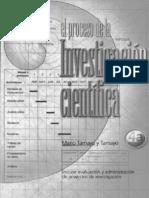 tamayo y tamayo, m. el proceso de investigación científica. méxico. 4a. ed. 2003 (part1)