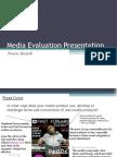 Media Evaluation Presentation.