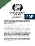 Elliott Hulse - Legendary Strength Podcast
