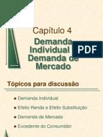 Cap. 4 Demanda Individual e Demanda de Mercado