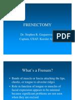 Fren Ectomy