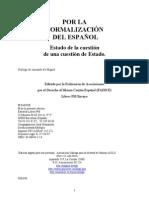 Amando de Miguel - Por la normalizacion del idioma español