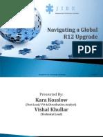 Navigating a Global R12 Upgrade