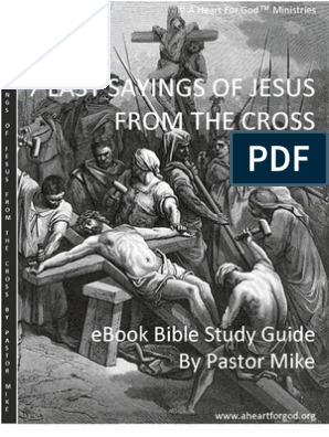 7 Last Sayings of Jesus from the Cross Bible Study Guide