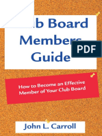 Club Board Members Guide by John L Carroll