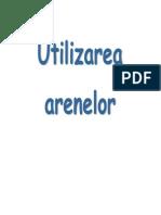Utilizarile arenelor