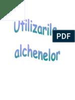 Utilizarile alchenelor