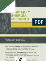 TRABAJO Y ENERGÍA MECANICA