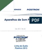 Pósitron Linha Audio 2013