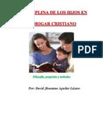 La Disciplina de Los Hijos en El Hogar Cristiano