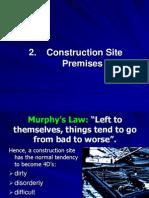 Construction Safety - Part 2 (Site Premises)