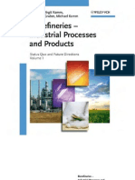 Biorefineries - Industrial Processes and Products