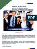 7 - Inteligência Tridimensional - Liderança & Feedback - A Maestria das Relações EQUIPES TOTVS