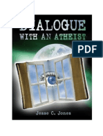 Dialogue With an Atheist by Jesse C. Jones
