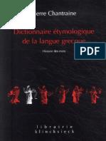 Chantraine - Dictionnaire Etymologique de La Langue Grecque