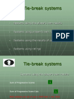 Tie-Break Systems 2011