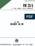 U.S. RIFLE CALIBER.3 0, Ml FM 23-5