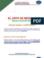 02 22 EL ARTE de MEDITAR Maestro ELEUZIS BEL Www.gftaognosticaespiritual.org1