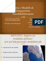 Storia e Modelli Di Integrazione EuroMediterranea