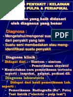 DIAGNOSIS_PENYAKIT__[KELAINAN]_JARINGAN_PULPA_&_PERIAPIKAL