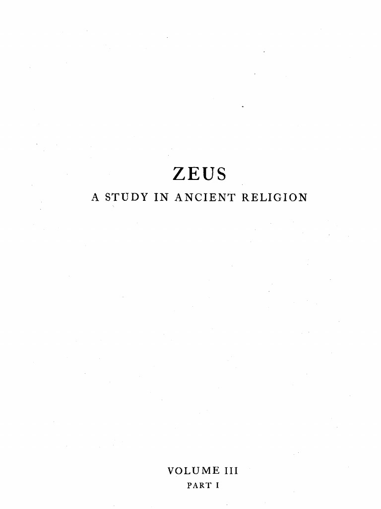 A.B. Cook Zeus a Study in Ancient  Vol. III Volume 3 (Part