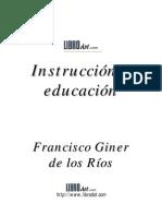 Instruccion y Educacion Giner de Los Ríos