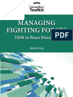 MANAGING  FIGHTING FORCES DDR in Peace Processes