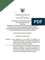 Permentan No. 62/2013 - PERUBAHAN ATAS PERATURAN MENTERI PERTANIAN NOMOR 52l Permentan / OT. | 40 / 9 I 20 1 I TENTANG REKOMENDASI PERSETUJUAN PEMASUKAN DAN PENGELUARAN TERNAK KE DALAM DAN KE LUAR WILAYAH NEGARA REPUBLIK INDONESIA