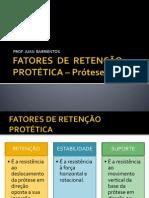 FATORES  DE  RETENÇÃO  PROTÉTICA
