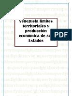 Venezuela límites territoriales y producción económica de sus Estados