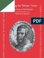 Creating the Divine Artist. From Dante to Michelangelo. Emison