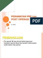 Perawatan Pre Dan Post Operasi