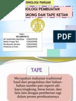 Revisi Presentasi Teknologi Pangan Tape 2