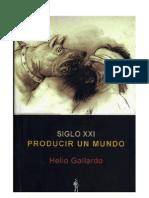 11) SIGLO_XXI_PRODUCIR_UN_MUNDO._Helio_Gallardo_29-34.pdf