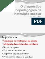 O diagnóstico psicopedagógico da instituição escolar