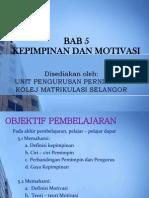 Bab 5 Kepimpinan Motivasi 130317225910 Phpapp02