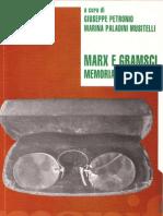 99418541 Petronio G Et Al Marx e Gramsci Memoria e Attualita Ed Manifestolibri 2001