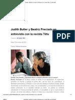 Judith Butler y Beatriz Preciado en entrevista con la revista Têtu _ Las disidentes