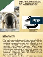 Early Buddhist Rock Cut Architecture