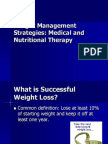 Weight Management- Medical and Nutritional Therapy