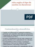 Clasificación según el tipo de contaminación