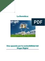 La domótica, una apuesta por la sostenibilidad del Hogar Digital