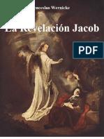 La Revelación Jacob - Wenceslao Wernicke