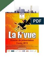 La R'vue 2013 - Dossier présentation et partenariat