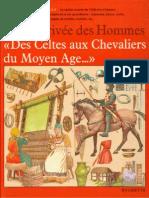 La Vie privée des Hommes - Des Celtes aux Chevaliers du Moyen-Age
